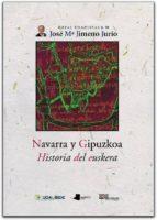 navarra y gipuzkoa: historia del euskera jose maria jimeno jurio 9788476814697