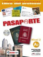 pasaporte ele (nivel 2) (libro del profesor) oscar cerrolaza gili 9788477113997