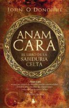 anam cara: el libro de la sabiduria celta john o´donohue 9788478087297