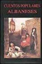 cuentos populares albaneses 9788478131297