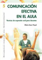 comunicacion efectiva en el aula: tecnicas de expresion oral en e l aula gloria sanz i pinyol 9788478273997