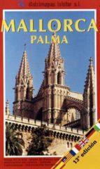 mallorca ; palma (plano) (8ª ed.)-felip garcia i acon-josep nin i catala-9788479201197