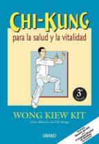 chi-kung para la salud y la vitalidad-wong kiew kit-9788479531997