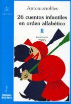 26 cuentos infantiles en orden alfabetico  tomo ii-antonio robles-9788479604097
