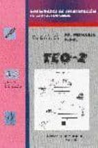 teo 2: habilidades de segmentacion en lectoescritura (ed. primari a nee)-javier guijarro rodriguez-paqui alcarria villanueva-9788479864897