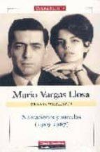 obras completas de mario vargas llosa. volumen i: narraciones y novelas (1959-1967)-mario vargas llosa-9788481095197