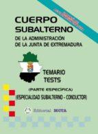 SUBALTERNO-CONDUCTOR PARTE ESPECÍFICA (TEMARIO-TESTS)