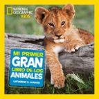 mi primer gran libro de los animales 9788482986197