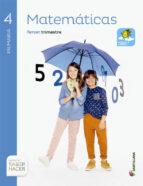 El libro de Matematicas 4º primaria saber hacer ed 2015 trimestres autor VV.AA. PDF!