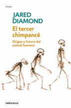 el tercer chimpance: origen y futuro del animal humano jared diamond 9788483467497