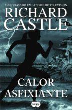 calor asfixiante (serie castle 6) (ebook)-richard castle-9788483658697