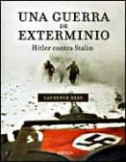 una guerra de exterminio: hitler contra stalin-laurence rees-9788484327097