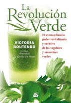 la revolucion verde (4ª ed.) victoria boutenko 9788484454397