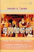 de plomo en oro: el poder de los cuentos y metaforas-salvador a. carrion-9788486961497
