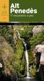 alt penedes 17 excursions a peu-juan carlos borrego pérez-9788490340097