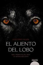 el aliento del lobo-guillermo galvan olalla-9788490671597
