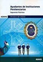 ayudantes de instituciones penitenciarias supuestos practicos ministerio del interior 9788490848197
