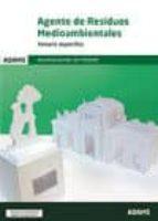 agente de residuos medioambientales. ayuntamiento de madrid: temario especifico 9788490849897