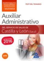 auxiliar administrativo del servicio de salud de castilla y león (sacyl). test 9788490938997