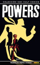 powers 16: federales: parte 2: iconos-brian michael bendis-michael avon oeming-9788490943397