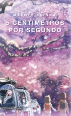 5 centimetros por segundo (novela)-makoto shinkai-9788491467397