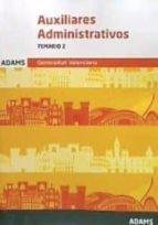 auxiliares administrativos de la generalitat valenciana: temario 2 (2ª ed.) 9788491474197