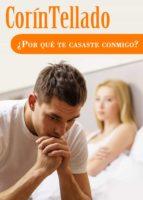 ¿por qué te casaste conmigo? (ebook)-corin tellado-9788491620297