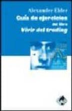 guia de ejercicios del libro vivir del trading alexander elder 9788493460297