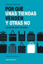 por qué unas tiendas venden y otras no (ebook)-luis lara arias-jorge mas velasco-9788494004797