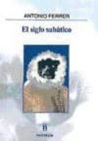 el siglo sabatico-antonio ferrer-9788494063497