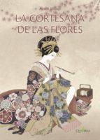 la cortesana de las flores-ayako miyagi-9788494464997