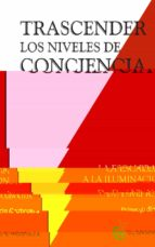 trascender los niveles de conciencia david r. hawkins 9788494484797