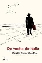 de vuelta de italia-benito perez galdos-9788494638497