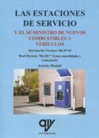 las estaciones de servicio y el suministro de nuevos combustibles a vehiculos antonio madrid vicente 9788494782497