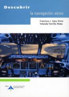 descubrir la navegacion aerea-yolanda portillo perez-francisco javier saez nieto-9788495135797