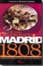2 de mayo: bicentenario madrid 1808: un paseo por la historia-f. martinez canales-9788496170797