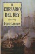 el corsario del rey-dewey lambdin-9788496173897