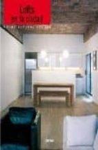 lofts en la ciudad (ed. bilingüe ingles/español)-montse borras-9788496429697