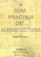 guia practica de arquitectura, tomo 2: edificios en esquina-fernando perez segura-9788496486997