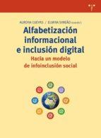alfabetizacion informacional e inclusion digital: hacia un modelo de infoinclusion social-aurora cuevas cervero-elmira simeao-9788497045797