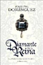 el diamante de la reina: el amor frances de felipe ii-mari pau dominguez-9788497347297