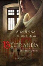 la beltraneja: el pecado oculto de isabel la catolica almudena de arteaga 9788497348997