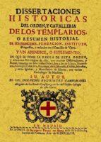 templarios: disertaciones historicas de orden y cavalleria (ed. f acsimil) pedro rodriguez campomanes 9788497613897
