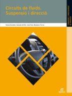 circuits de fluids. suspensió i direcció (electromecanica de vehi culos)-benjamin torres vega-9788497716697