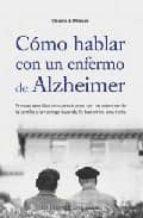 como hablar con un enfermo de alzheimer claudia strauss 9788497771597