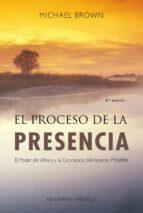 el proceso de la presencia: un nuevo paradigma de la salud michael brown 9788497774697