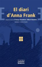 diari d anna frank (teatre)-frances goodrich-9788498244397