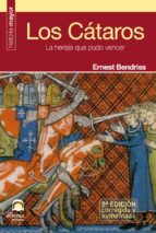 los cataros: la herejia que pudo vencer (2ª ed) ernest bendriss 9788498271997