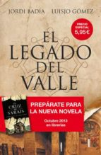 el legado del valle jordi badia luisjo gomez alvarez 9788498679397
