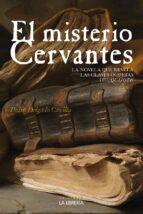 el misterio cervantes-pedro delgado cavilla-9788498733297